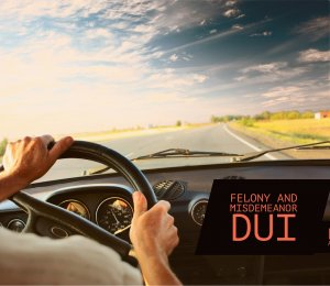 Felony and Misdemeanor DUI Attorneys