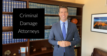 Criminal Damage Attorneys