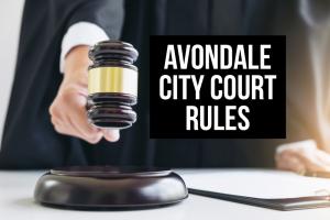 Avondale City Court Rules